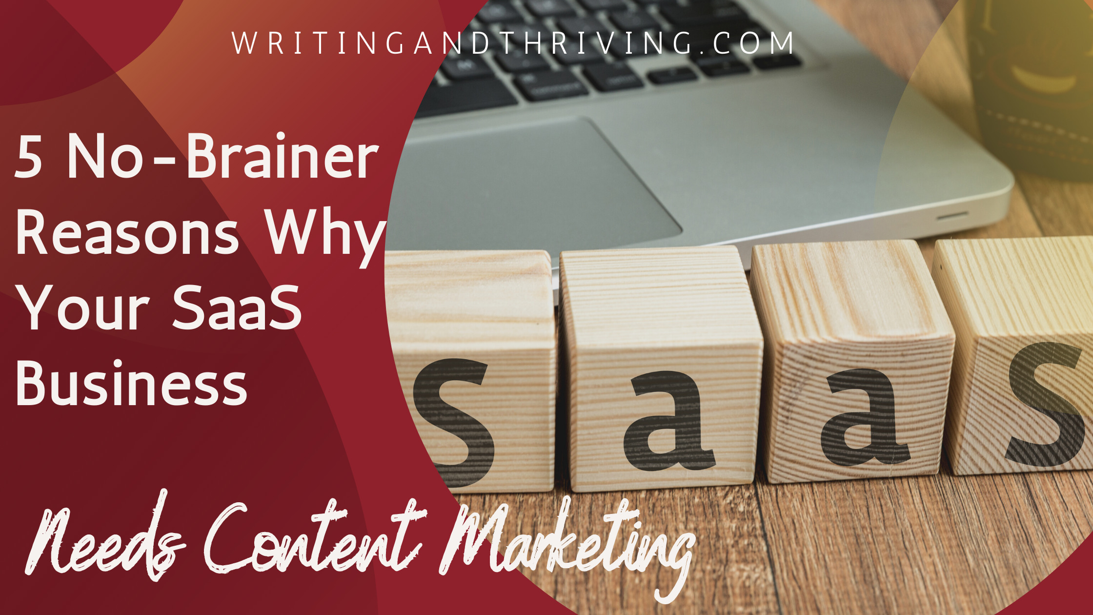 why your saas business needs content marketing